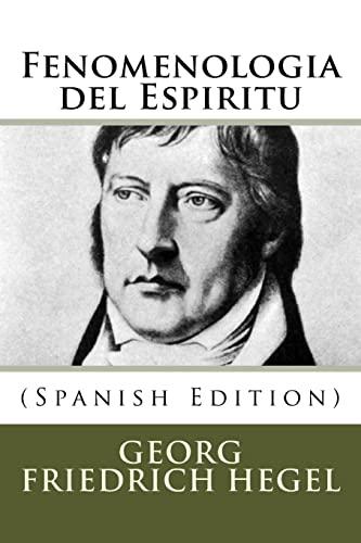 9781530928330: Fenomenologia del Espiritu (Spanish Edition)