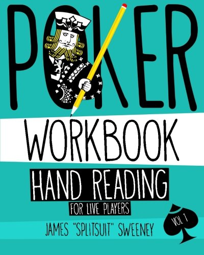 9781530932061: Poker Workbook: Hand Reading For Live Players Vol 1