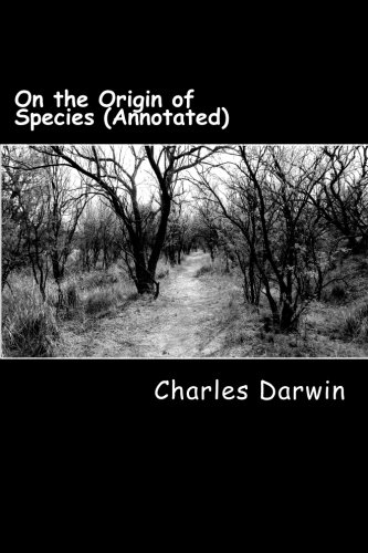 9781530932092: On the Origin of Species (Annotated)