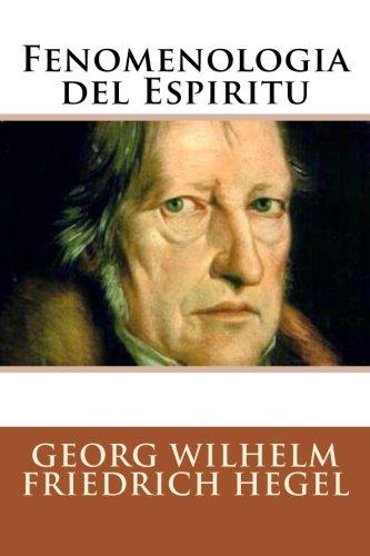 9781530933242: Fenomenologia del Espiritu (Spanish Edition)