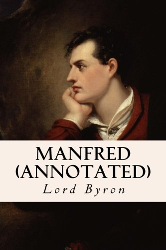 9781530936830: Manfred (annotated)