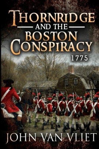 9781530937875: Thornridge And The Boston Conspiracy