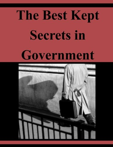 9781530940660: The Best Kept Secrets in Government