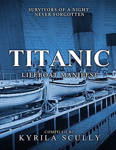 9781530941704: Titanic Lifeboat Manifest