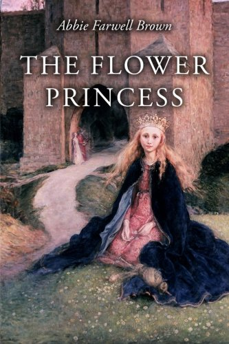 9781530943197: The Flower Princess: Illustrated