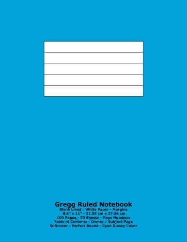 9781530945801: Gregg Ruled Notebook: Blank Lined - White Paper - 8.5