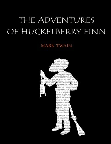 9781530949281: The Adventures of Huckleberry Finn