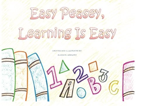9781530950850: Easy Peasey, Learning is Easy