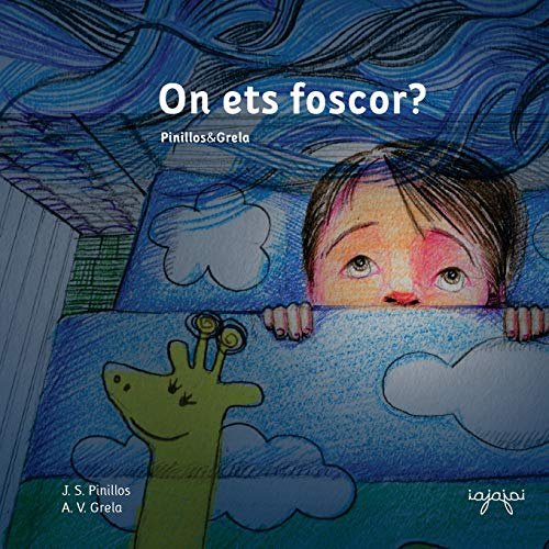 9781530951079: On ets foscor?: Nens, a dormir bé! (conte infantil sense monstres): Volume 1 (Contes per perdre la por) - 9781530951079