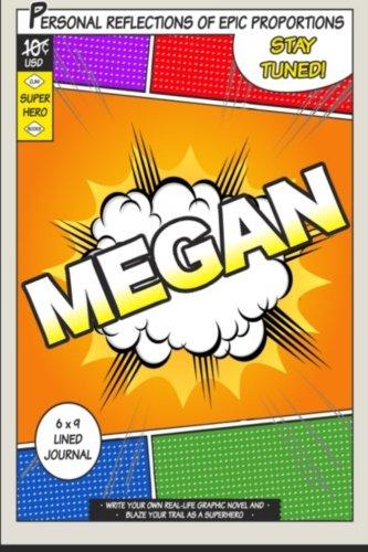 9781530951635: Superhero Megan: A 6 x 9 Lined Journal (Diary, Notebook)