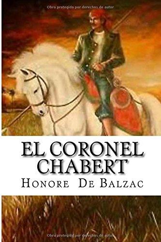 9781530951789: El Coronel Chabert (Spanish Edition)