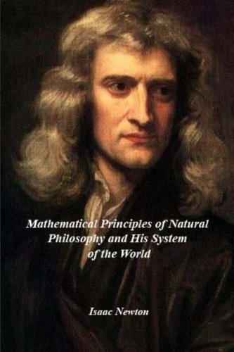 9781530957071: Mathematical Principles of Natural Philosophy and his System of the World