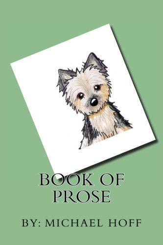 Book of Prose: Hoff, MR Michael