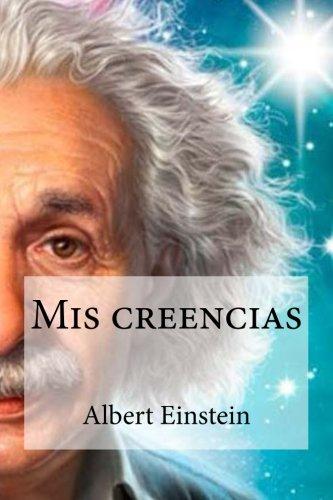 9781530966912: Mis creencias