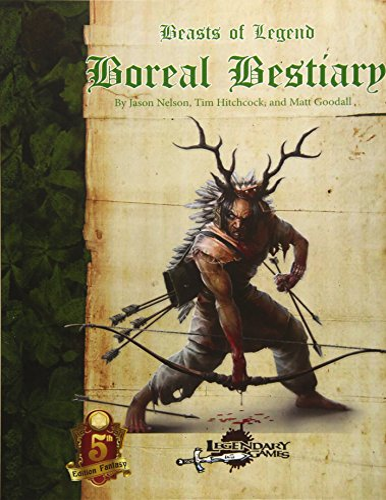 9781530972449: Beasts of Legend: Boreal Bestiary (Volume 2)