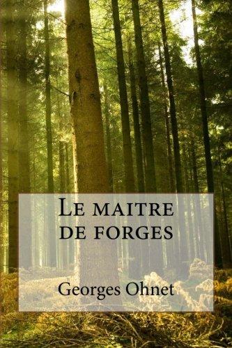 9781530976010: Le maitre de forges (French Edition)