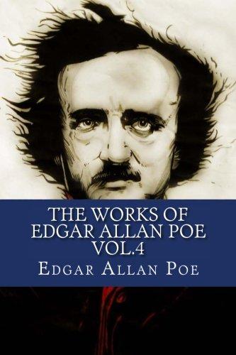 9781530977451: The Works of Edgar Allan Poe Vol.4