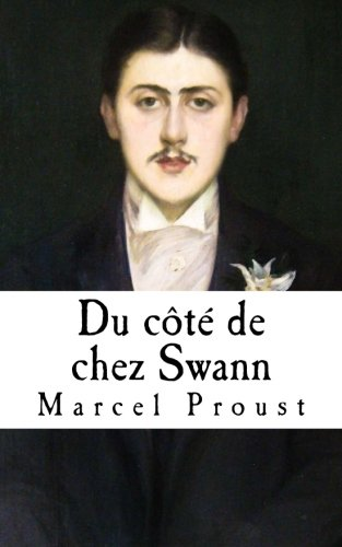 9781530991563: Du cote de chez Swann: A la recherche du temps perdu (French Edition)