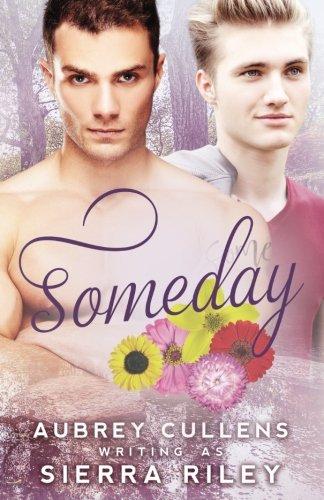 Someday: Riley, Sierra