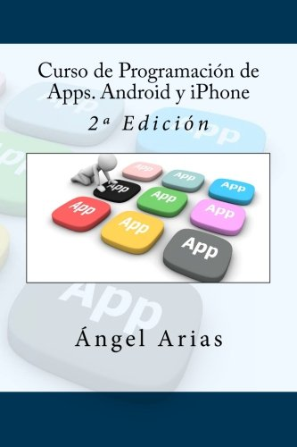 9781530994755: Curso de Programación de Apps. Android y iPhone: 2ª Edición