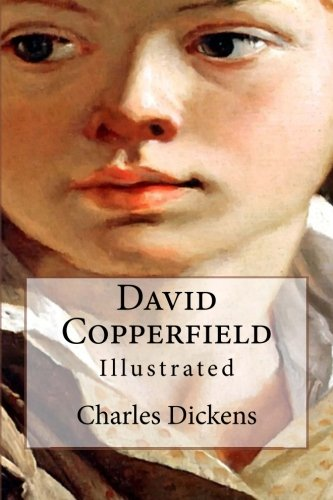 9781530995844: David Copperfield: Illustrated