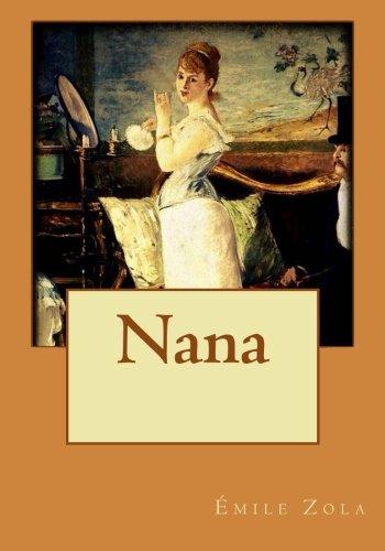 9781530999651: Nana (French Edition)