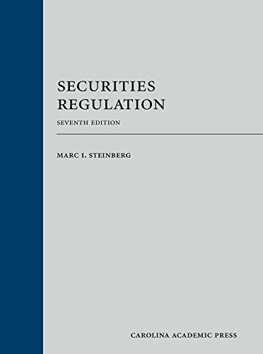 Securities Regulation: Marc I. Steinberg