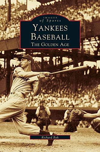 9781531601607: Yankees Baseball: The Golden Age