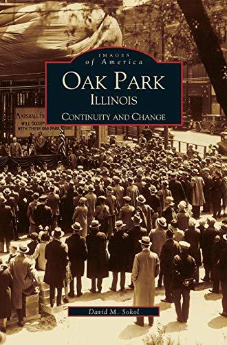 9781531604493: Oak Park, Illinois: Continuity and Change