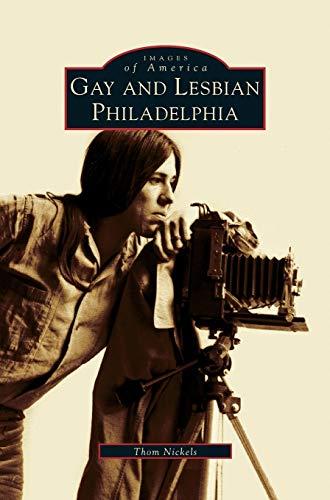 9781531606336: Gay and Lesbian Philadelphia