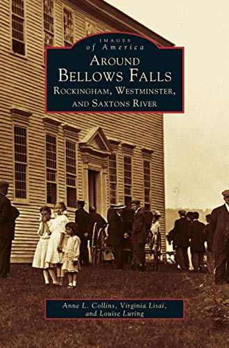 9781531606619: Around Bellows Falls: Rockingham, Westminster, and Saxtons River