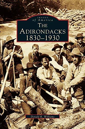 9781531607135: Adirondacks: 1830-1930