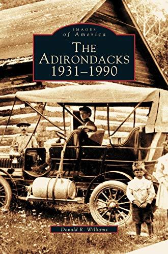 9781531607579: Adirondacks 1931-1990
