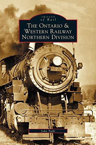 Ontario and Western Railway Northern Division: John Taibi