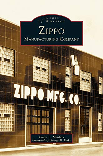 9781531608446: Zippo Manufacturing Company