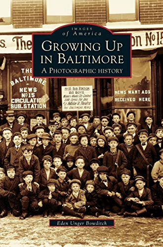 9781531609276: Growing Up in Baltimore: A Photographic History