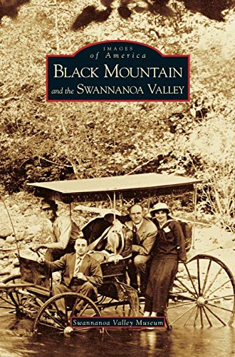 9781531611095: Black Mountain and the Swannanoa Valley