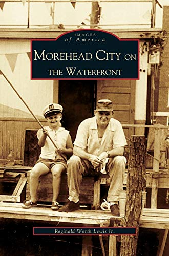Morehead City on the Waterfront: Reggie Lewis