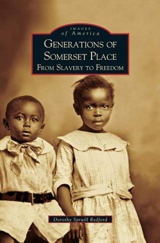 9781531612290: Generations of Somerset Place: From Slavery to Freedom