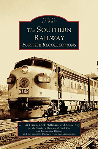 9781531612443: Southern Railway: Further Recollections