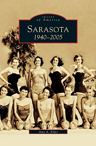 9781531612481: Sarasota: 1940-2005