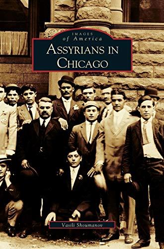 9781531612931: Assyrians in Chicago