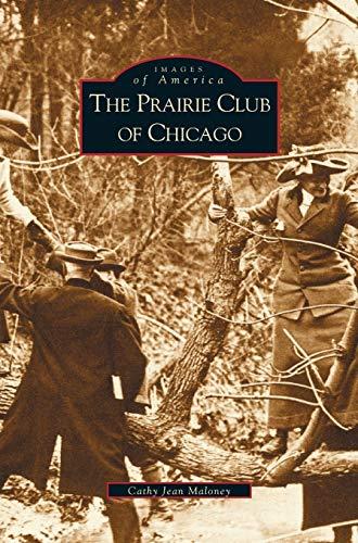 9781531612986: Prairie Club of Chicago