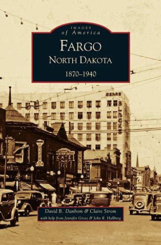 9781531613709: Fargo, North Dakota: 1870-1940