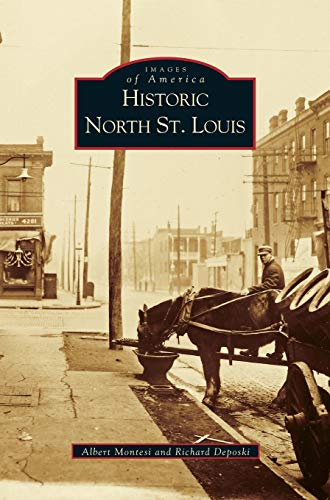 9781531614638: Historic North St. Louis