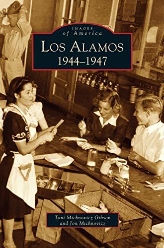 9781531615970: Los Alamos: 1944-1947