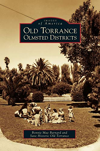 9781531616762: Old Torrance Olmsted Districts