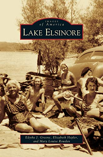Lake Elsinore: Edythe J Greene
