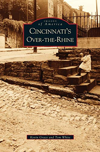 9781531617592: Cincinnati's Over-The-Rhine