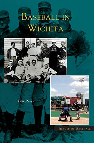 9781531618827: Baseball in Wichita